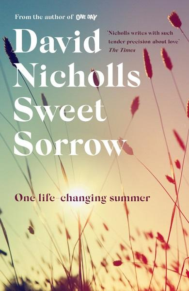 Sweet Sorrow, by David Nicholls