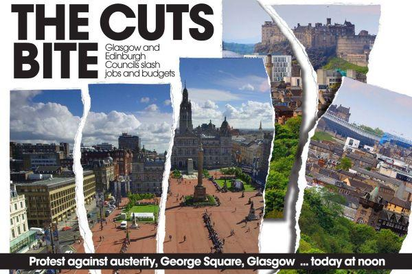 THE CUTS BITE: Glasgow and Edinburgh Councils slash jobs and budgets