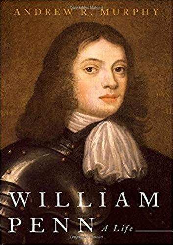 William Penn was a character defined by contradictions